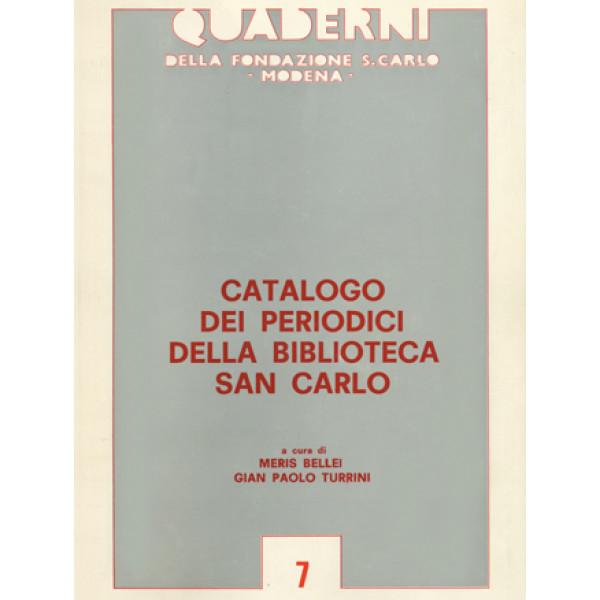 Catalogo dei periodici della Biblioteca San Carlo