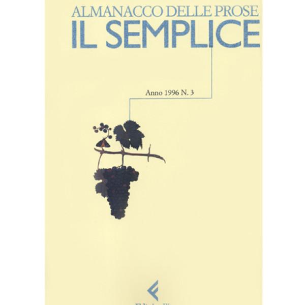 Il semplice. Almanacco delle prose n. 3