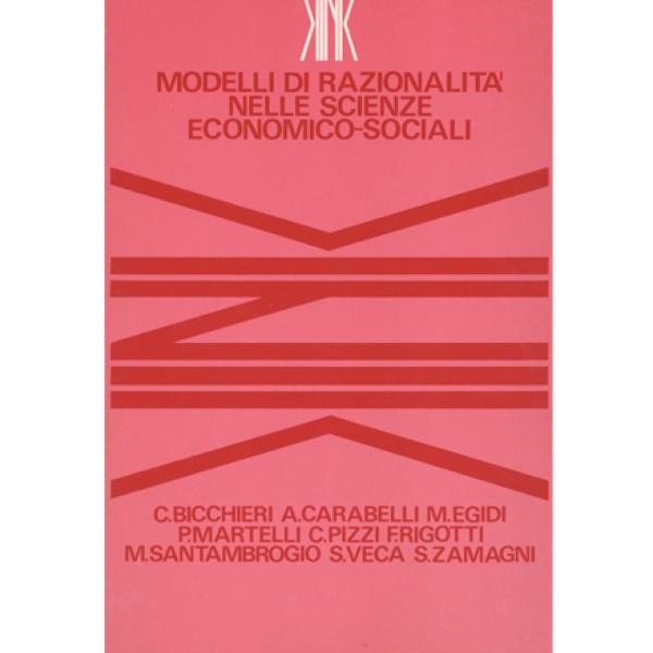 Modelli di razionalità  nelle scienze economico-sociali