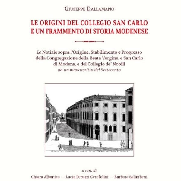 Le origini del Collegio San Carlo e un frammento di storia modenese
